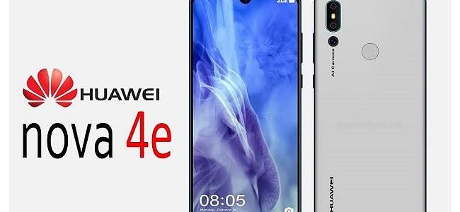 Huawei Nova 4e Mart Sonunda Geliyor