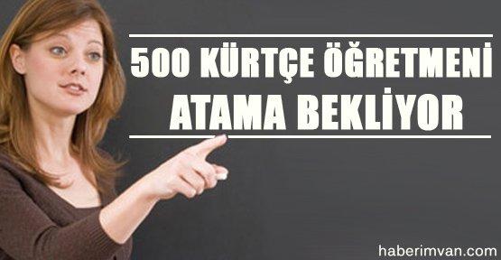 500 Kürtçe Öğretmeni Atanmayı Bekliyor