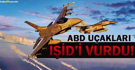 ABD Savaş Uçakları IŞİD'i Vurdu