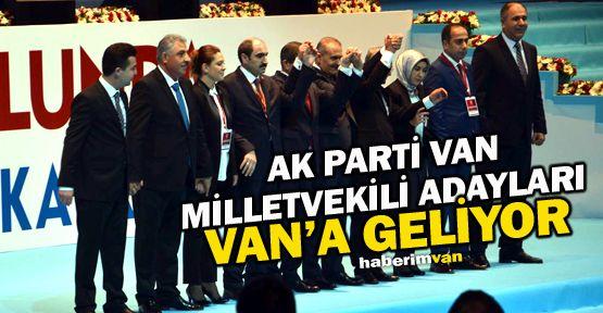 Ak Parti Van Adayları Cumartesi Günü Geliyor