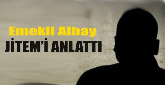 Albay Mahkemede JİTEM'İ Anlattı