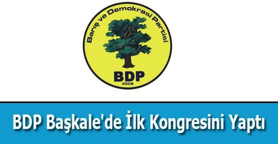 BDP Başkale'de İlk Kongresini Yaptı