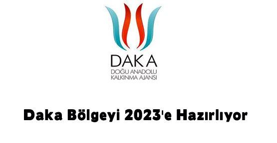 Daka Bölgeyi 2023'e Hazırlıyor