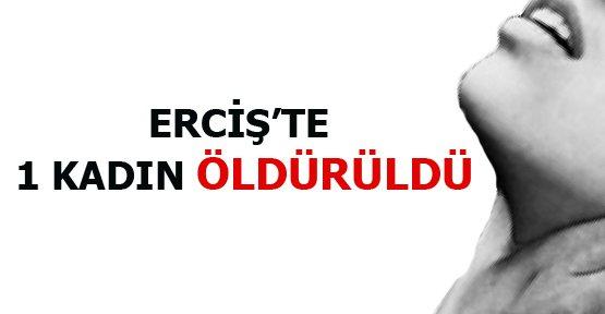 Erciş'te Bir Kadın Eşi Tarafından Öldürüldü - Van Haberleri