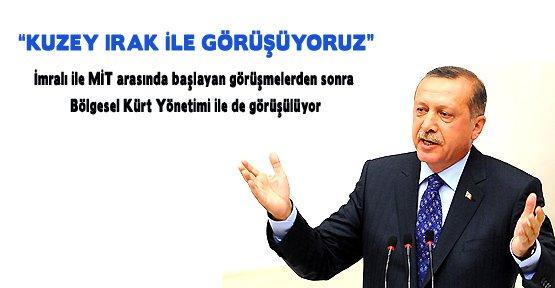 Erdoğan: Kuzey Irak ile Görüşüyoruz
