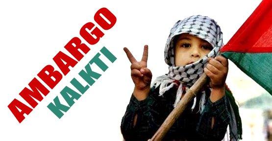 Gazze'ye ambargo kalktı