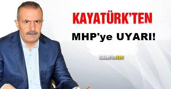 Kayatürk Uyardı! Paralel Yapı MHP'ye Sızmaya Çalışıyor!