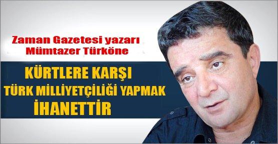 Mümtazer Türköne'den milliyetçilik çıkışı