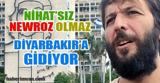 Nihat Doğan Newroz için Diyarbakır'a gidiyor