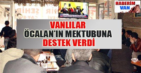 Öcalan'ın Mektubuna Vanlılardan Destek