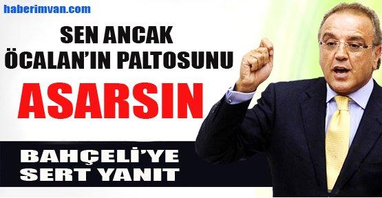Sakık'tan: Öcalan'ın paltosunu asarsın