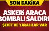 Mardin'de Hain Saldırı! Askeri Araç Geçişi Sırasında Bomba Patladı!