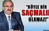 """Münir Karaloğlu: """"Böyle Bir Saçmalık Olamaz"""""""