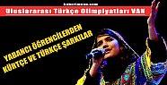 11. Uluslararası Türkçe Olimpiyatları - Van