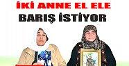 Anneler El Ele Barışı Haykırıyor