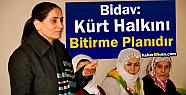 Aygül Bidav: Kürt Halkını Bitirme Planıdır