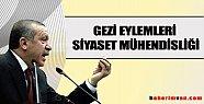 Erdoğan: Gezi eylemleri siyaset mühendisliği