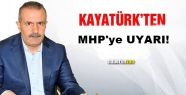 Kayatürk Uyardı! Paralel Yapı MHP'ye...