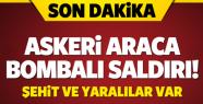 Mardin'de Hain Saldırı! Askeri Araç Geçişi...
