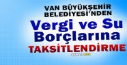 Van Büyükşehir Belediyesi'nden Su Ve...