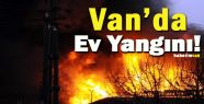 Van'da Bir Ev Yandı: 5 Kişi Hastaneye Kaldırıldı!