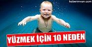 Yüzmek İçin 10 Neden