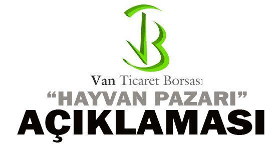 Van Ticaret Borsası'ndan Yeni Hayvan Pazarı Açıklaması