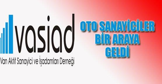 Vasiad, Oto Sanayicileri Bir Araya Getirdi - Van Haberleri