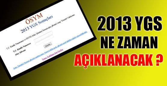 YGS 2013 Ne Zaman Açıklanacak