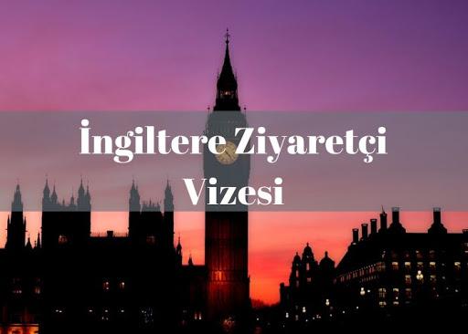 İngiltere Ziyaretçi Vizesi Başvurusu