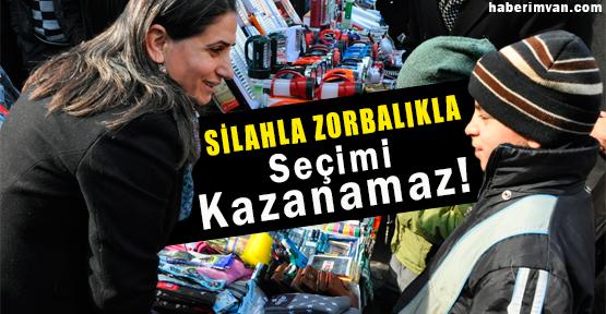Aygül Bidav: Silahla Zorbalıkla Seçim Kazanamaz