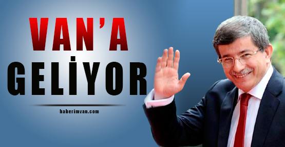 Bakan Davutoğlu Van'a Geliyor