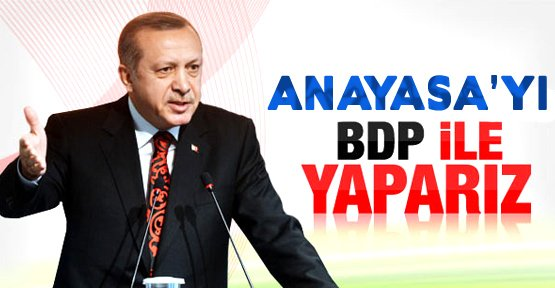 Başbakan Erdoğan: Referandum BDP ile de olabilir