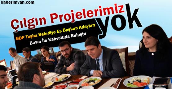 BDP'nin Tuşba Adayları Basınla Buluştu