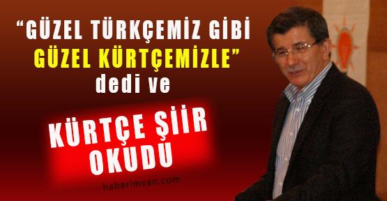 Dışişleri Bakanı Davutoğlu Kürtçe Şiir Okudu