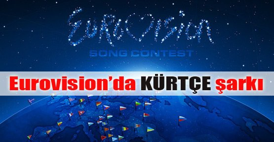 Eurovision'a Kürtçe şarkı ile katılsak?