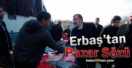 Fetullah Erbaş'tan Semt Pazarı Sözü