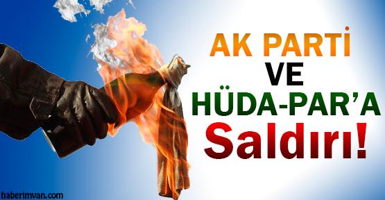 Gevaş'ta Ak Parti Ve Hüda-Par'a Saldırı