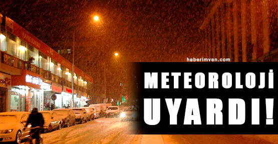 Meteoroloji'den Van İçin Uyarı