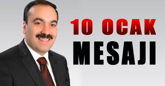 Mustafa Bilici'den 10 Ocak Mesajı