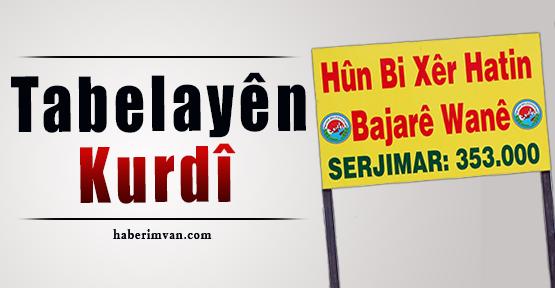 Şaredariya Wanê, Sala Nû Bi Tabelayên Kurdî Pêşwazî Kir