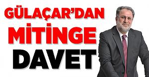 Erdoğan'ın Van Mitingine Gülaçar'dan Davet Var!