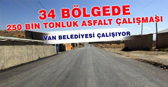 Van Belediyesi'nden 250 Bin Tonluk Asfalt Çalışması