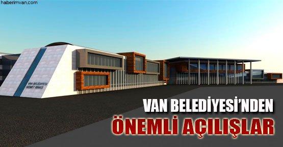 Van Belediyesi'nden Önemli Açılışlar