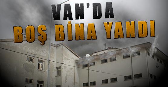 Van'da Boş Bina Yandı